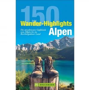 BRUCKMANN 150 Wander-Highlights Alpen - Wanderführer
