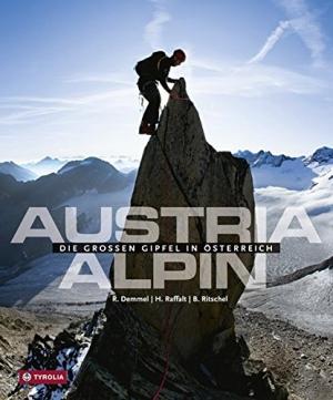 TYROLIA VERLAG Austria Alpin - Die Großen Gipfel in Österreich - Bücher