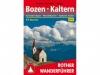 Bozen - Kaltern - Wanderführer