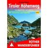 BERGVERLAG ROTHER Tiroler Höhenweg - Wanderführer