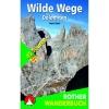 BERGVERLAG ROTHER Wilde Wege Dolomiten - Wanderbuch
