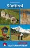 Südtirol Kulturwandern