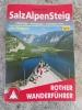 ROTHER SalzAlpenSteig: Chiemsee - Königssee - Hallstätter See - Reiseführer
